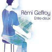 Pochette de « Entre-deux par Rémi Geffroy «