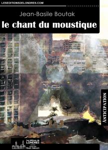 Couverture d'ouvrage: Le Chant du moustique