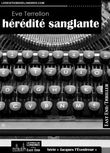 Couverture d'ouvrage: Hérédité sanglante - Eve Terrellon