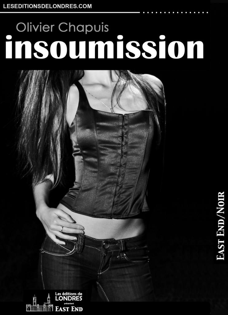 Couverture d'ouvrage: Insoumission - Olivier Chapuis