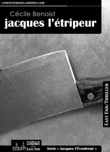 Couverture d'ouvrage: Jacques l'étripeur - Cécile Benoist