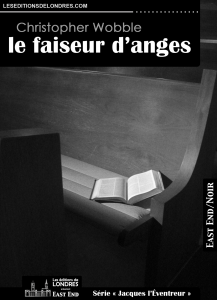 Couverture d'ouvrage : Le Faiseur d'anges - Christropher Wobble
