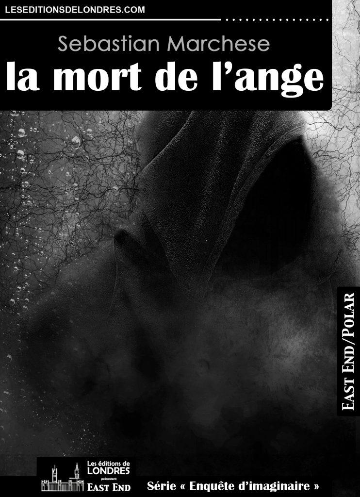 Couverture d'ouvrage: La Mort de l'Ange - Sebastian Marchese